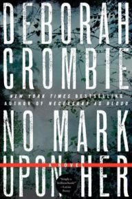 no-mark-upon-her-deborah-crombie
