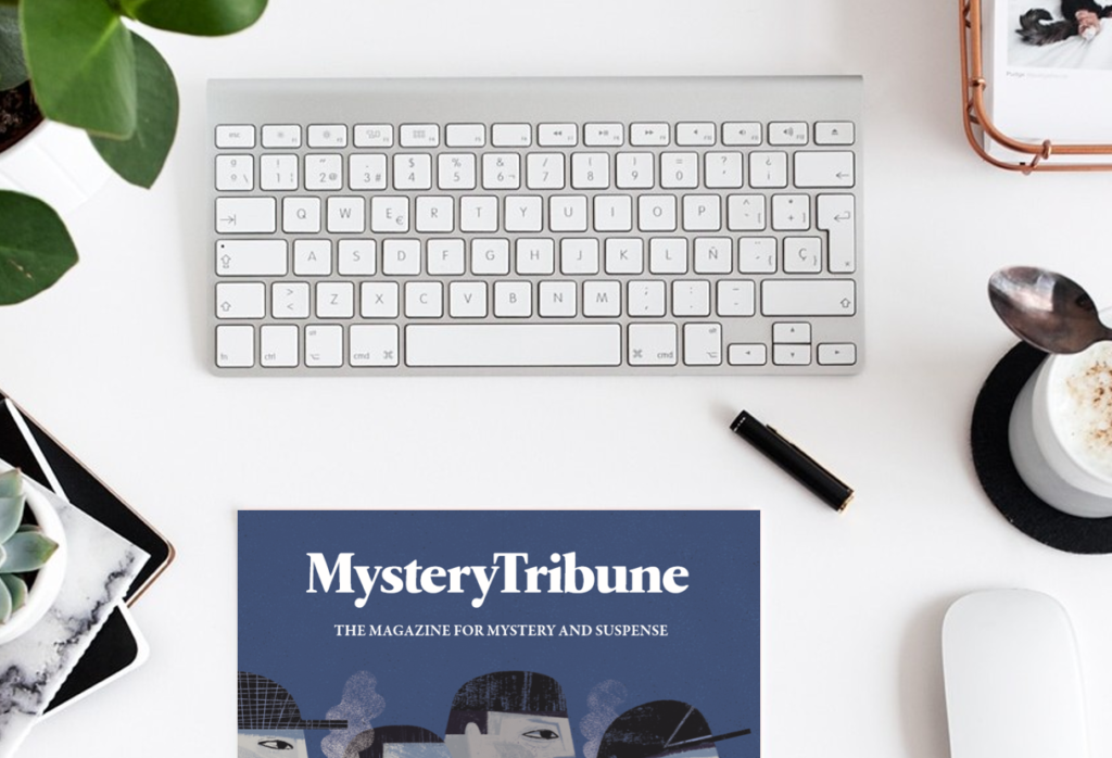 Mystery Tribune Spring Issue 2017