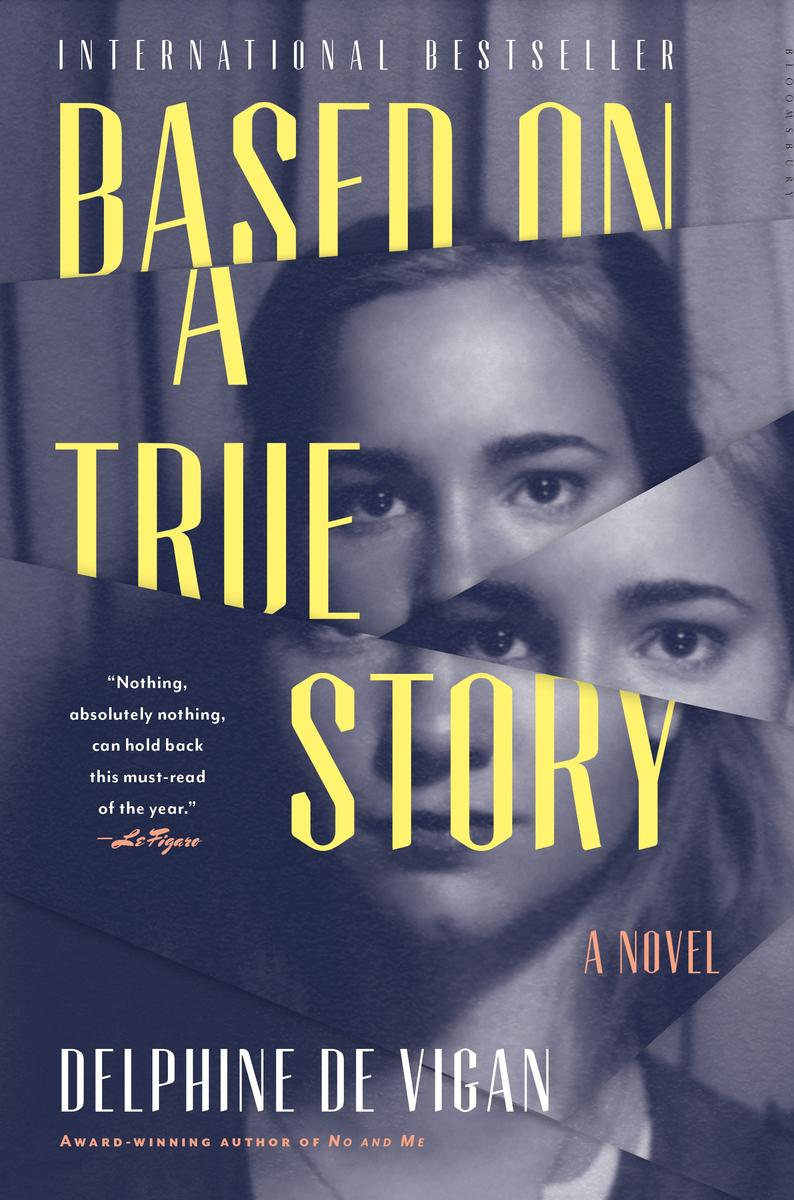 Based on a True Story delphine de vigan best mystery and thriller book covers 2017