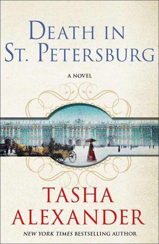 Death in St. Petersburg by Tasha Alexander best mystery thriller book covers 2017 book
