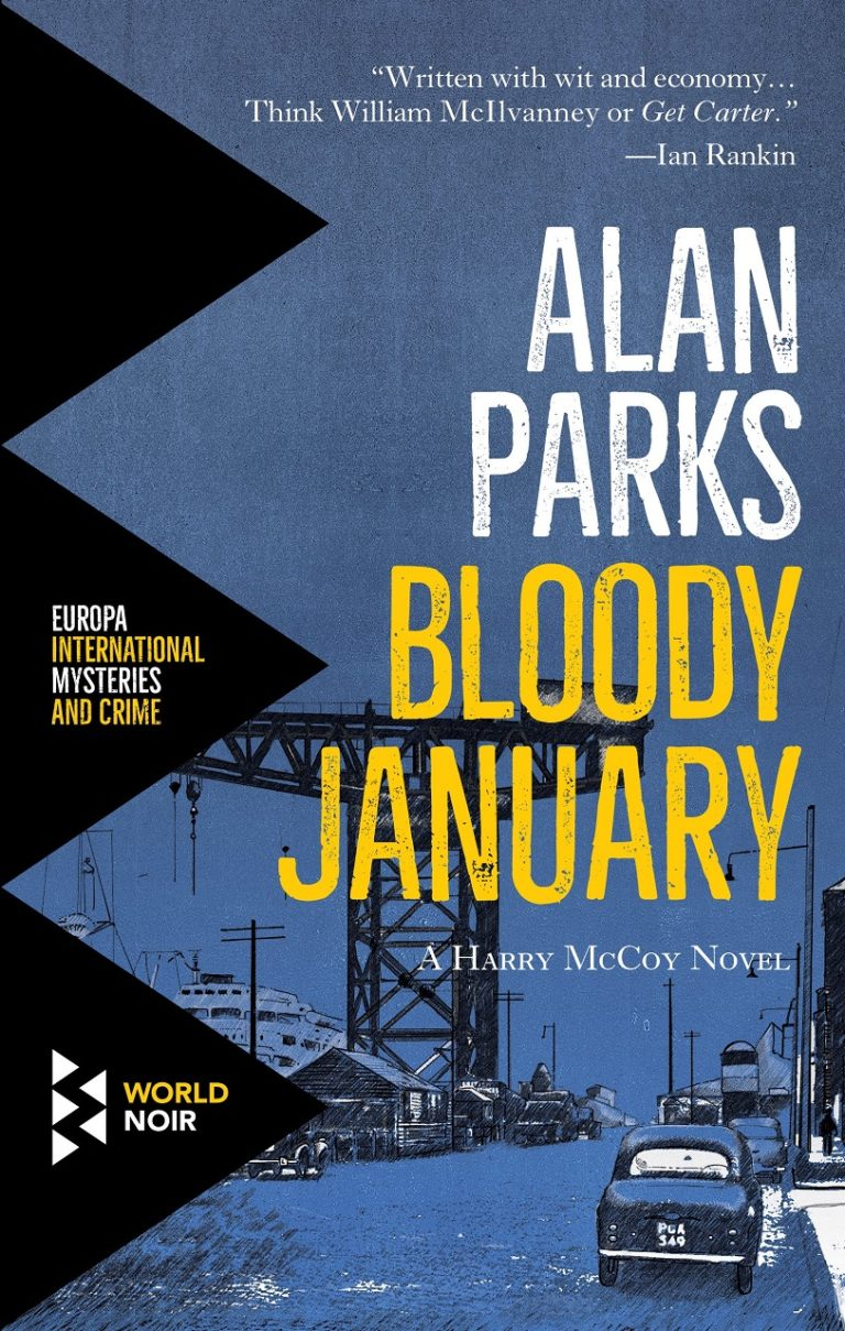 "Scottish Noir At Its Best: ""Bloody January"" By Alan Parks"