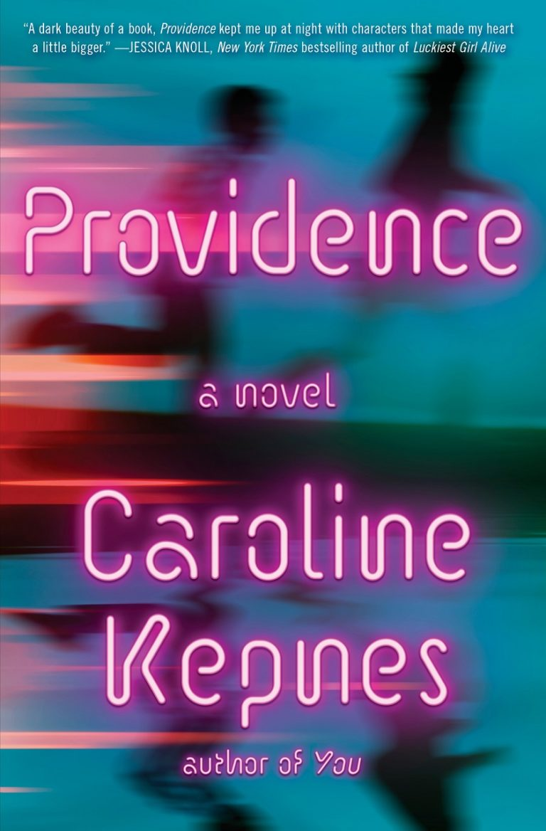Providence By Caroline Kepnes Is An Intriguing Cross-Genre Novel