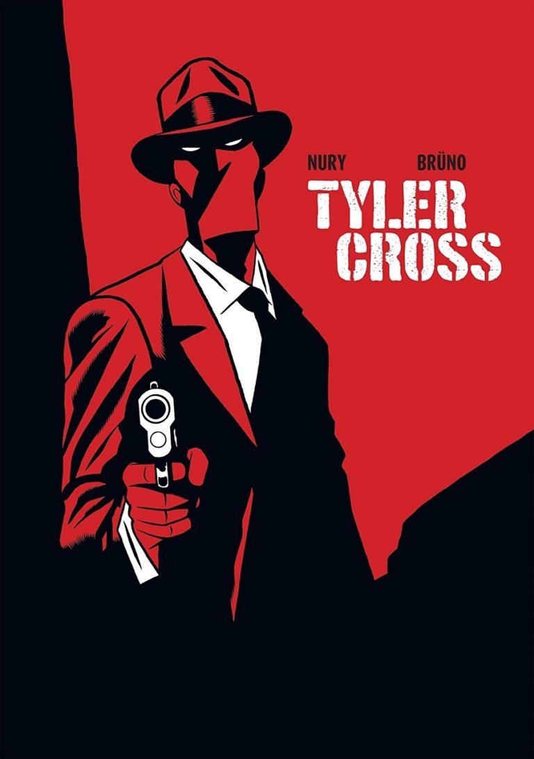 Noir Comics Interview With Fabien Nury On Tyler Cross Black Rock main