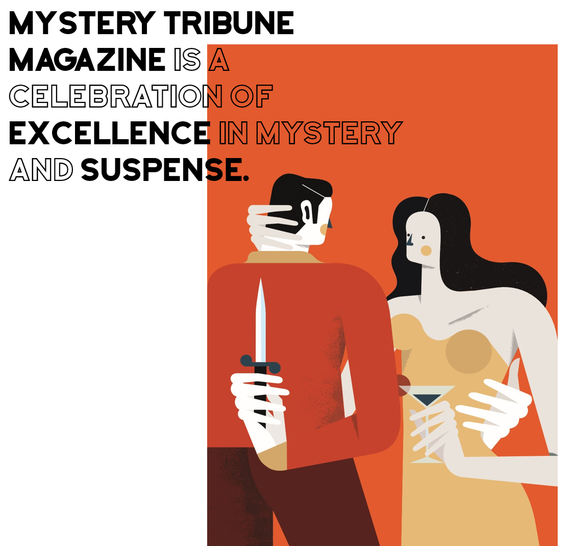 About Mystery Tribune Magazine Main Image