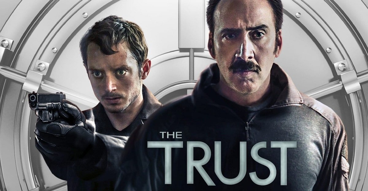 29 Best Heist Movies Streaming On Netflix 2020 Edition the trust